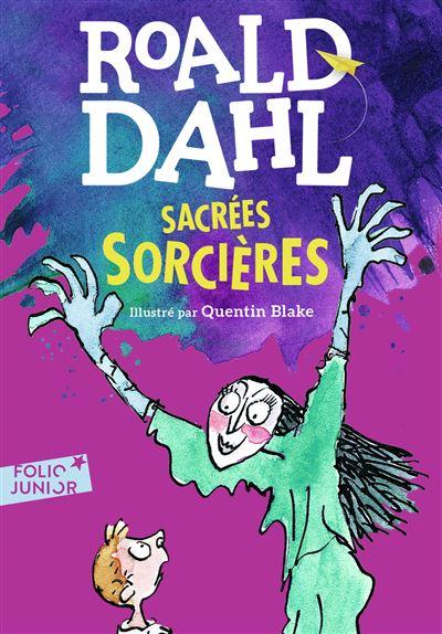Sacrées sorcières écrit par Roald Dahl