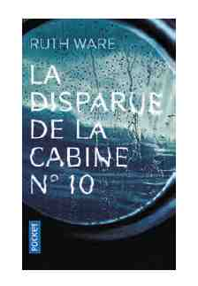 La disparue de la cabine n°10 écrit par Ruth Ware