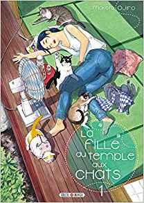 La Fille du Temple aux Chats – Tomes 1 et 2 de Makoto Ojiro