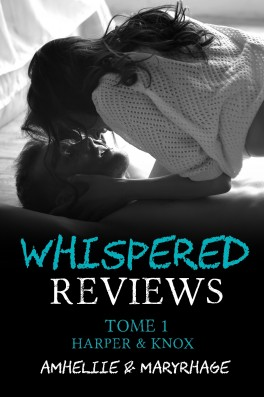 Whispered Reviews Tome 1: Harper & Knox écrit par Amhéliie et Maryrhage