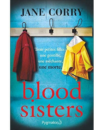 Blood Sisters écrit par Jane Corry