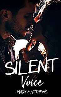 Silent Voice écrit par Mary Matthews