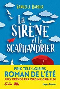 La sirène et le scaphandrier écrit par Samuelle Barbier
