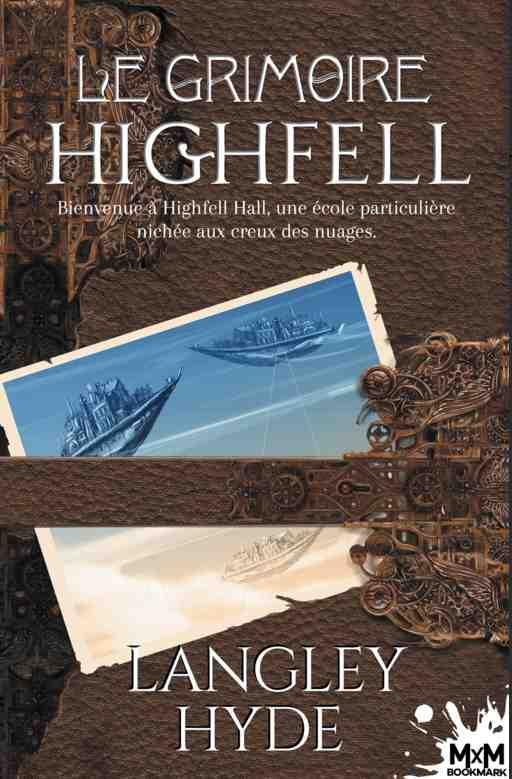 Le grimoire d'Highfell écrit par Langley Hyde