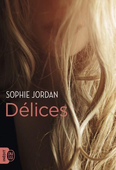 The ivy chronicles – Tome 3 : Délices écrit par Sophie Jordan