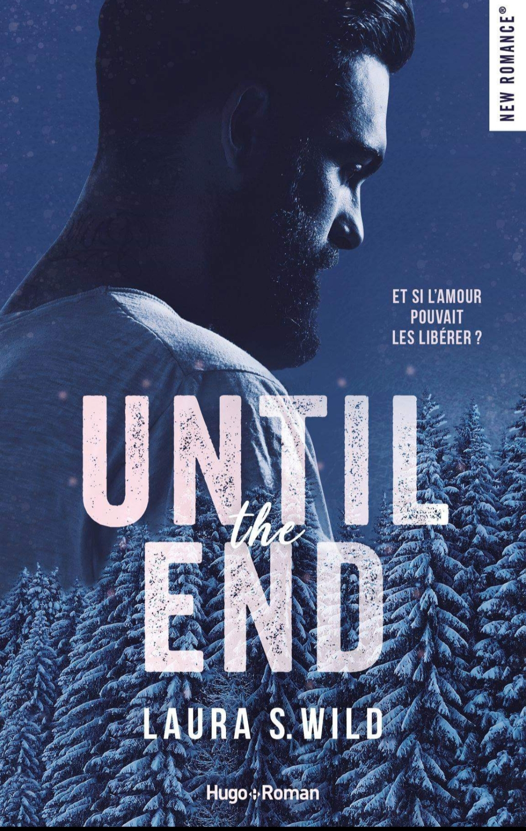 Until the end écrit par Laura S. Wild