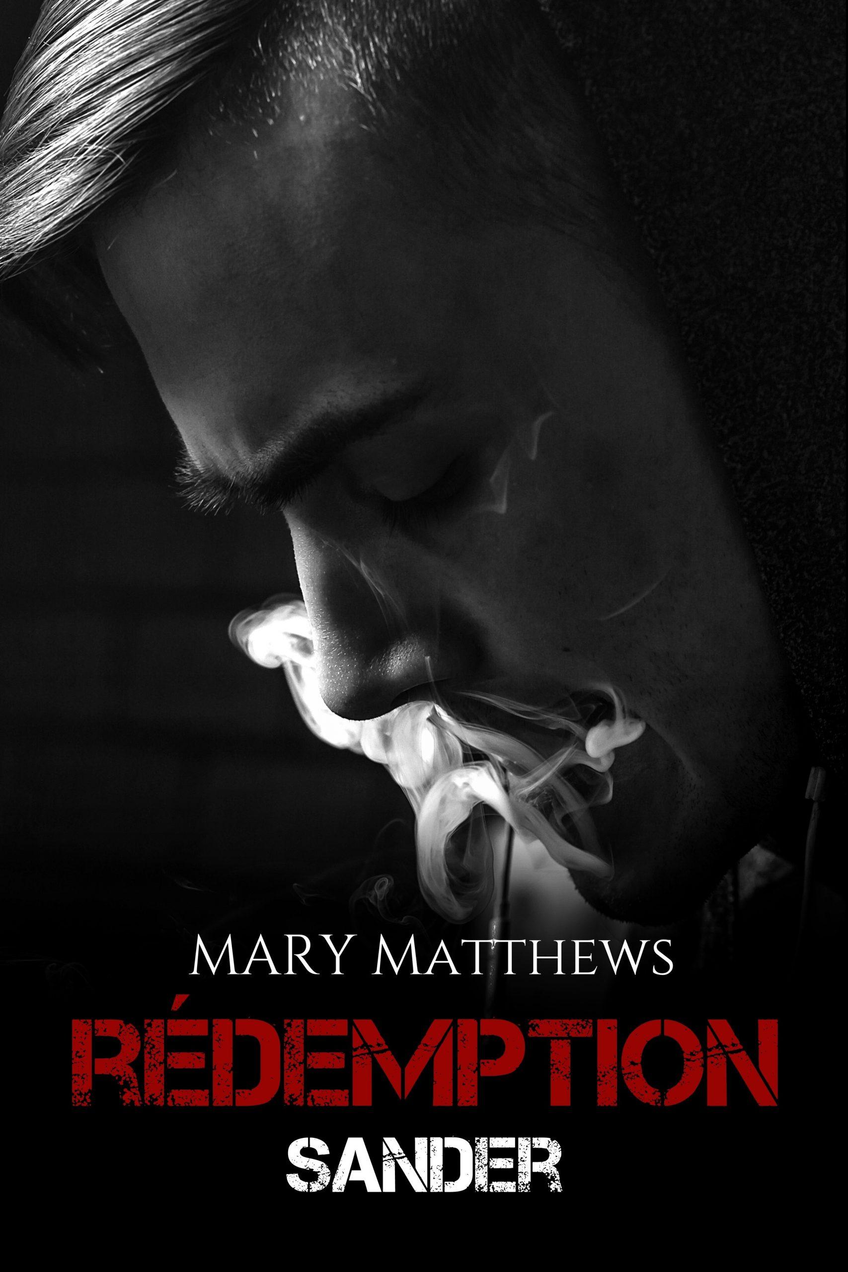 Rédemption : Sander écrit par Mary Matthews