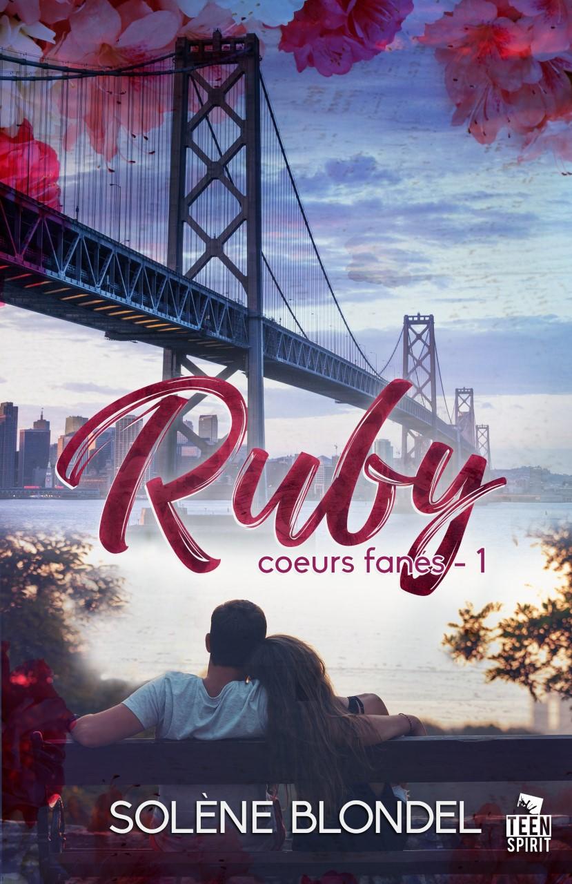 Coeurs fanés – Tome 1 : Ruby écrit par Solène Blondel