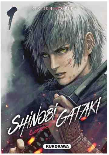 Shinobi Gataki – Tome 1 de Nikiichi Tobita