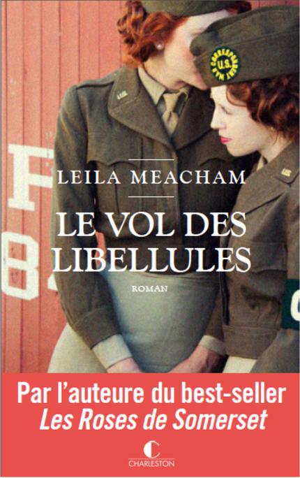 Le vol des libellules écrit par Leila Meacham