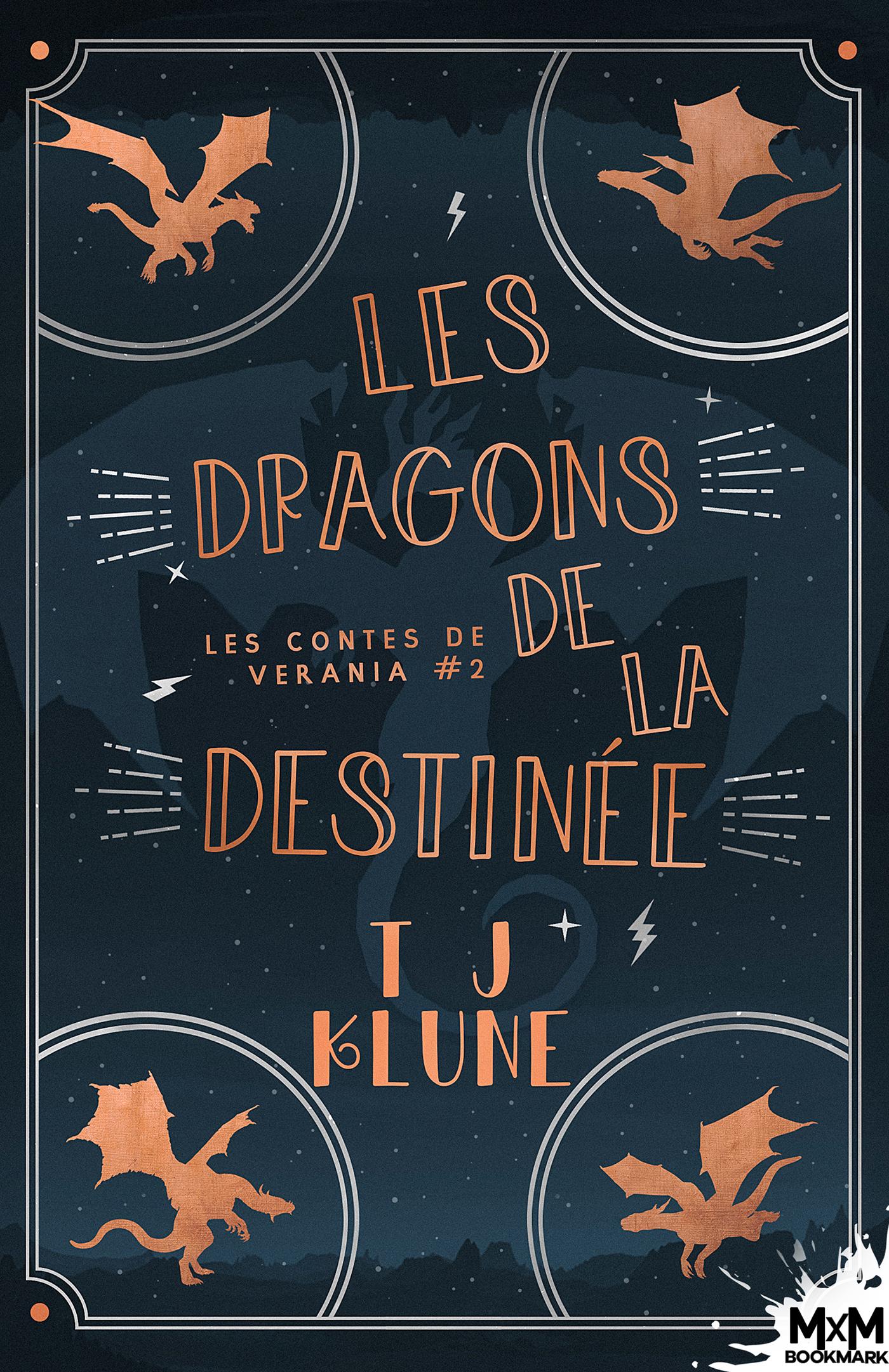 Les contes de Verania – Tome 2 : Les dragons de la destinée écrit par T.J.Klune