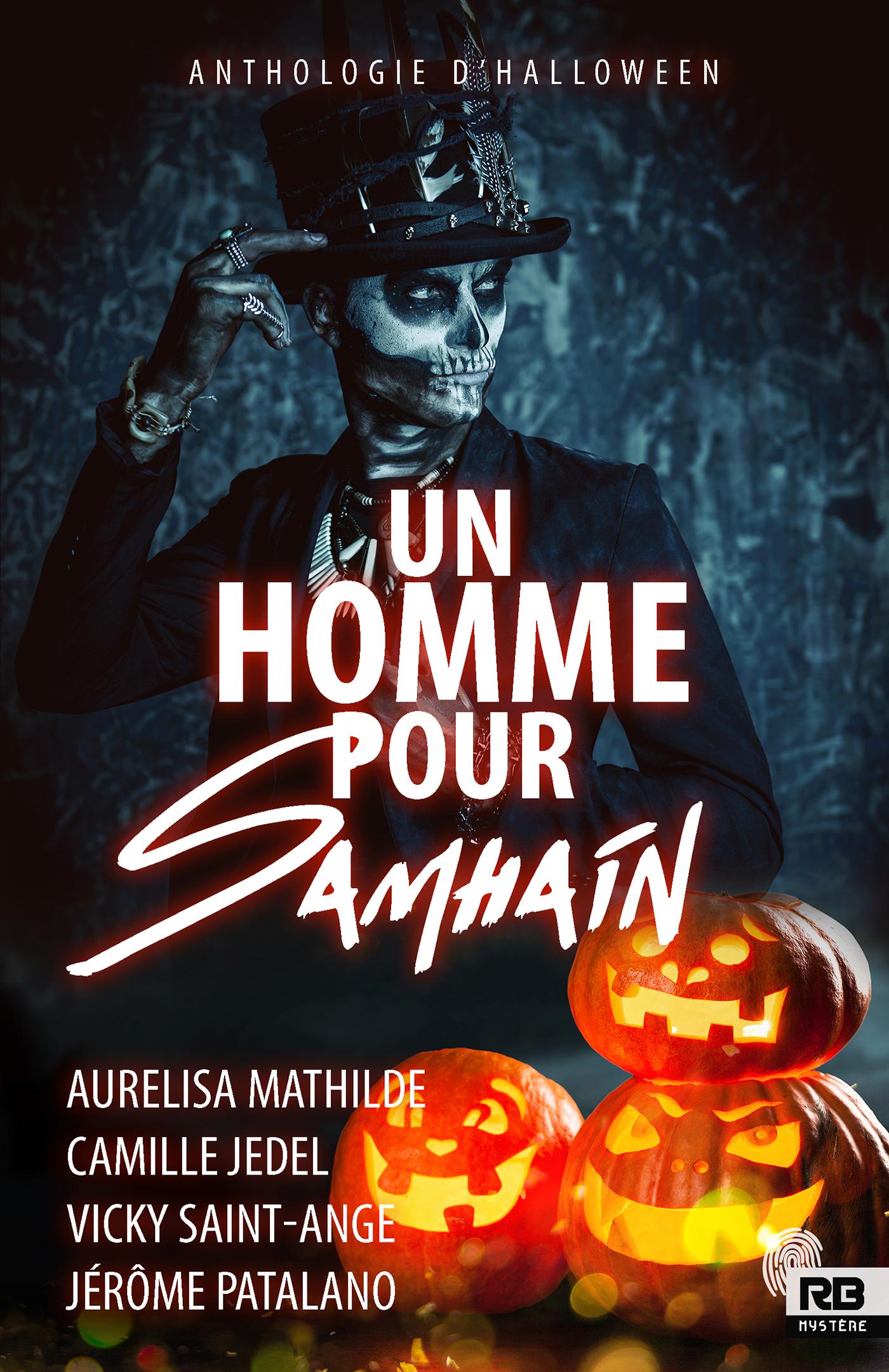 Un homme pour Samhain (Anthologie Halloween) écrit par Aurelisa Mathilde, Camille Jedel, Vicky Saint-Ange et Jerôme Patalano