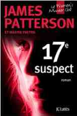 17e suspect écrit pas James Patterson