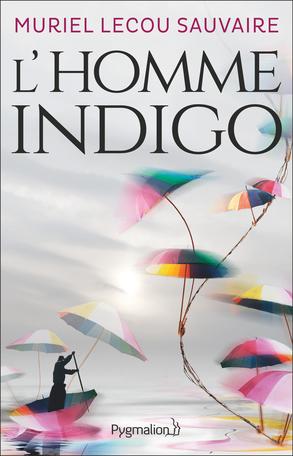 L'homme indigo écrit par Muriel Lecou-Sauvaire