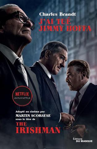 J'ai tué Jimmy Hoffa – édition film écrit par Charles Brandt