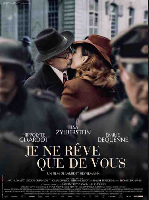 Je ne rêve que de vous réalisé par Laurent Heynemann