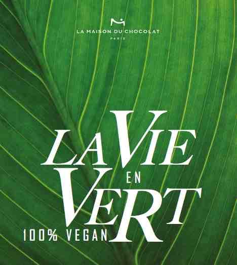 La vie en vert : les chocolats 100 % vegan de La Maison du Chocolat