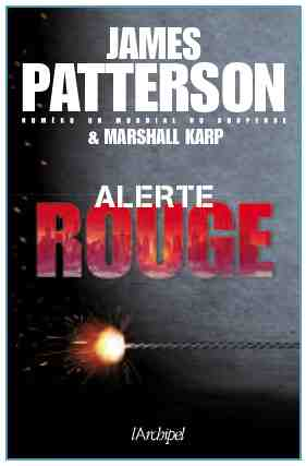 Alerte Rouge écrit par James Patterson