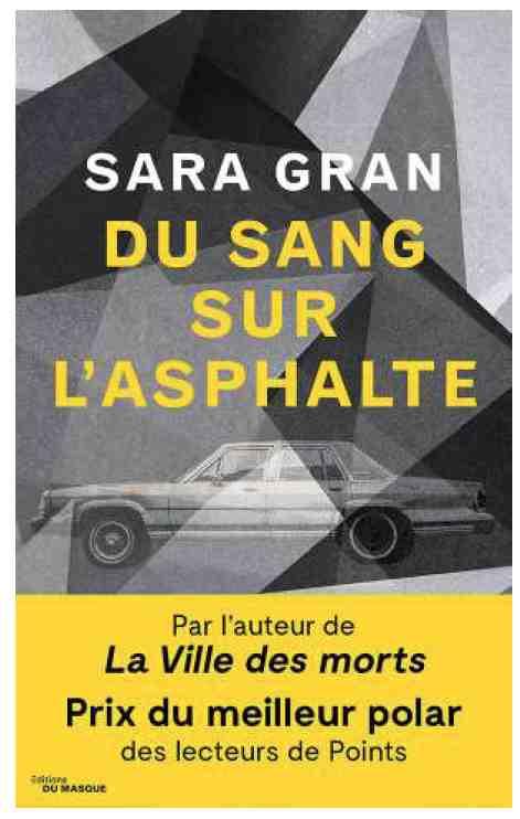 Du sang sur l'asphalte écrit par Sara Gran