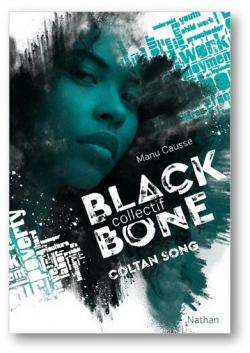 Agence blackbone – Tome 1 : Coltan Song