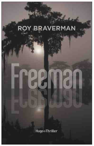 Freeman écrit par Roy Braverman