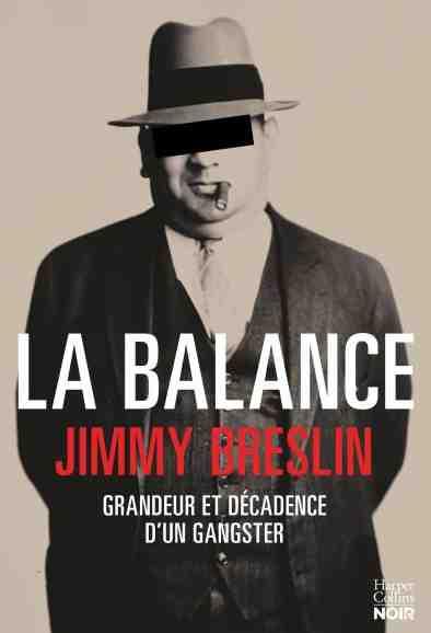 La balance écrit par Jimmy Breslin