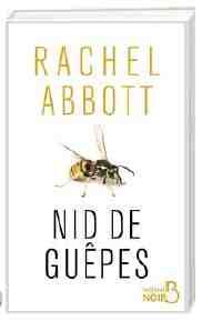 Nid de Guêpes écrit par Rachel Abbott