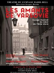 Les Amants de Varsovie au Théâtre du Gymnase Marie-Bell, Paris