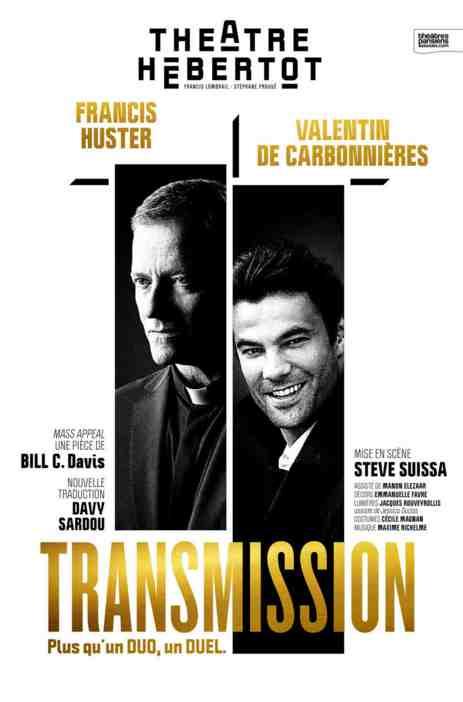 Transmission, une pièce de Bill C. Davis au Théâtre Hébertot à Paris