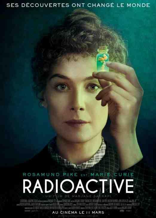 Radioactive réalisé par Marjane Satrapi