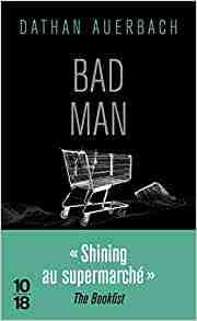 Bad Man écrit par Dathan Auerbach en édition poche