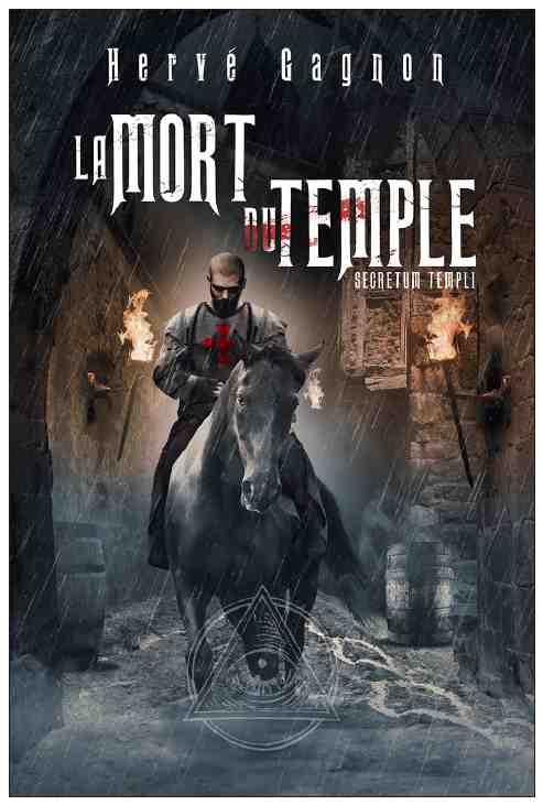 La Mort du Temple écrit par Hervé Gagnon