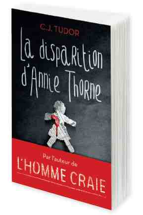 La disparition d'Annie Thorne écrit par C.J. Tudor