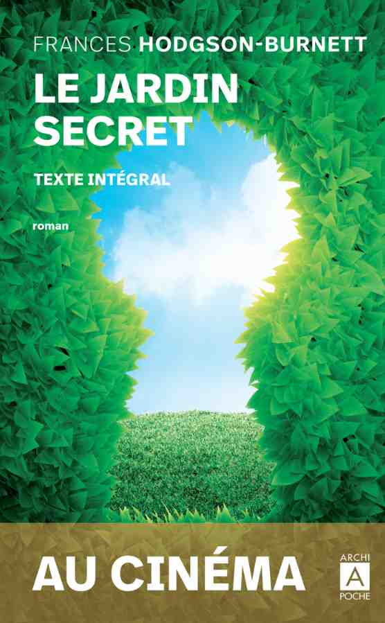 Le Jardin Secret écrit par Frances Hodgson-Burnett