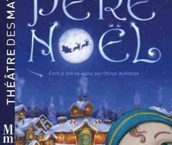 Au pays du Père Noël au Théâtre des Mathurins (Paris)