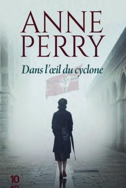 Dans l'oeil du cyclone écrit par Anne Perry