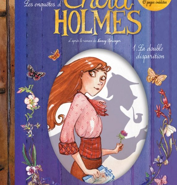 Enola Holmes – Tome 1 – Édition Collector : La double disparition de Serena Blasco