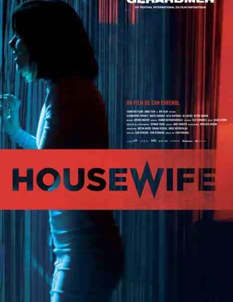 Housewife réalisé par Can Evrenol