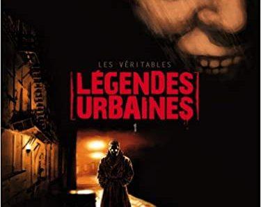 Les véritables légendes urbaines – Tome 1 de Corbeyran, Isabelle Drouaillet, Gil Formosa et Guérineau