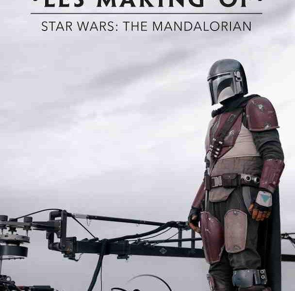 Les Making-of de The Mandalorian, la série en 8 épisodes disponible sur Disney+