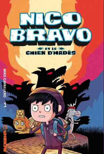 Nico Bravo et le chien d'Hadès – Tome 1 de Mike Cavallaro