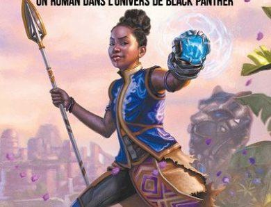 Shuri – Tome 1 : un roman dans l'univers de Black Panther écrit par Nick Stone