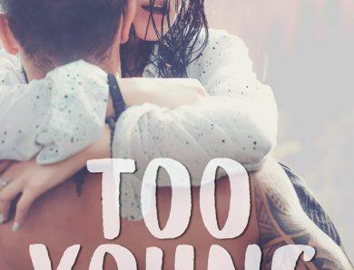 Too young écrit par Margot D.Bortoli