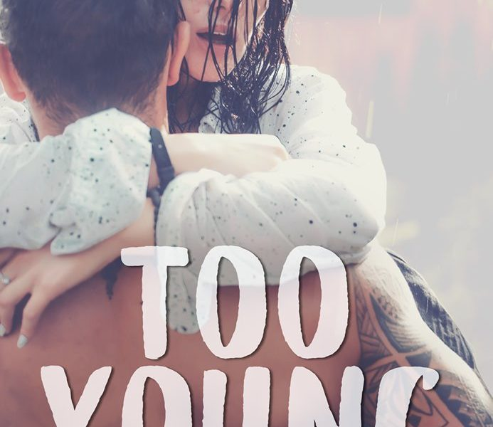 Too young écrit par Margot D.Bortoli