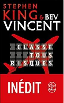Classe tous risques écrit par Stephen King et Bev Vincent