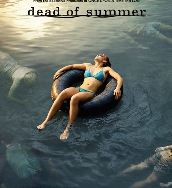 Dead of Summer, série horrifico-fantastique Américaine (2016)