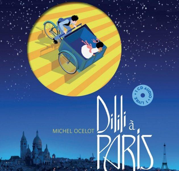 L'album CD Dilili à Paris mis en musique par Gabriel Yared et lu par Isabelle Carré