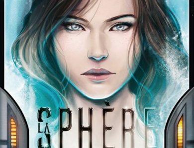 La Sphère écrit par Alexiane de Lys