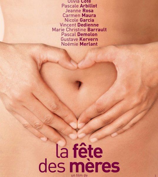 La Fête des Mères réalisé par Marie-Castille Mention-Schaar