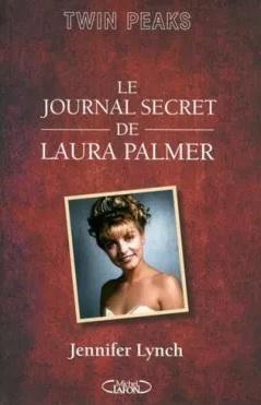 Le journal secret de Laura Palmer écrit par Jennifer Lynch